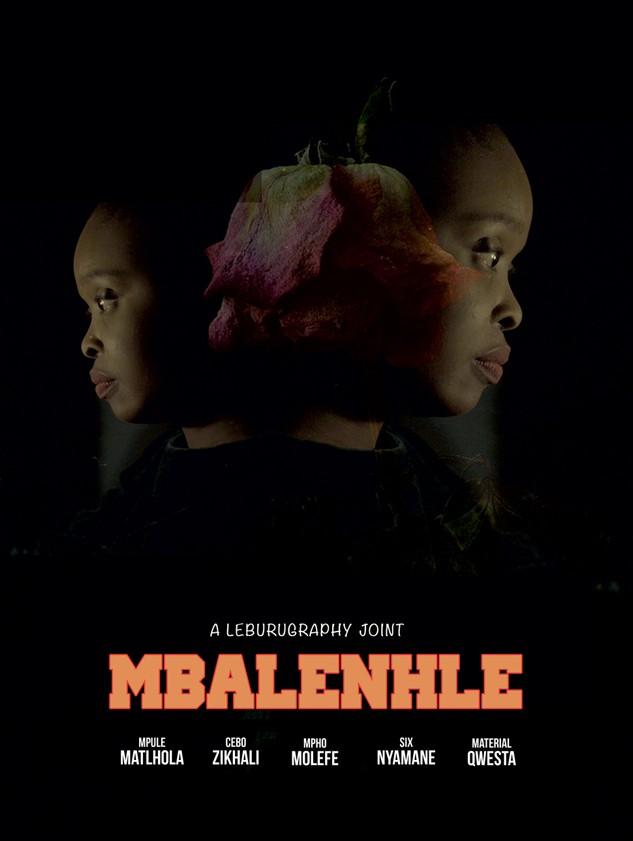 MBALENHLE (MOVIE)