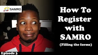 How To Register With SAMRO | Filling out the SAMRO | Episode 3: SA Music Industry Vlog