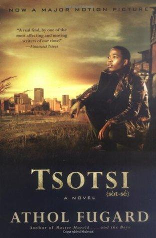 Tsotsi – Novel by Athol Fugard