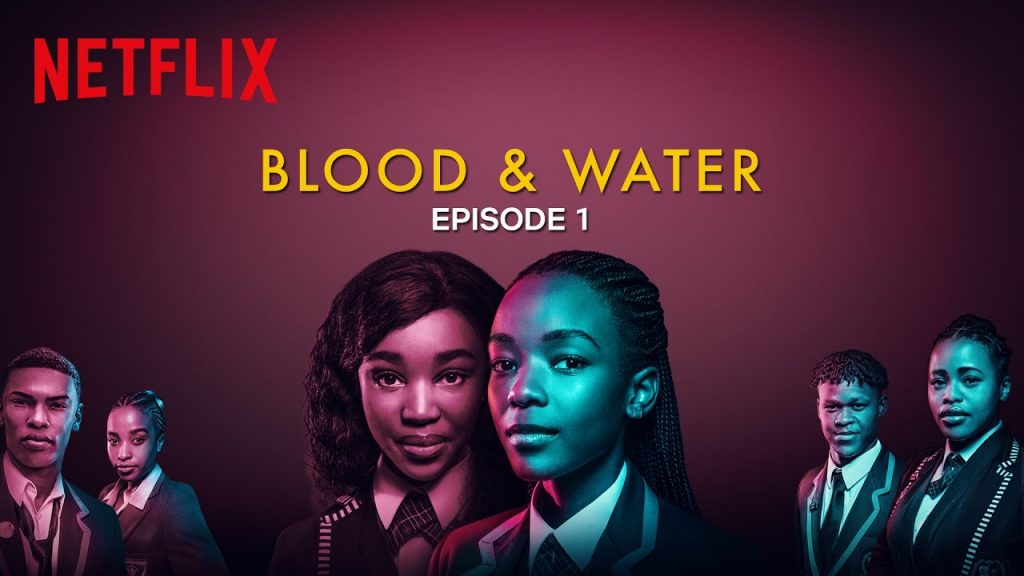 [Watch]: Blood & Water (Drama Series) [2020]