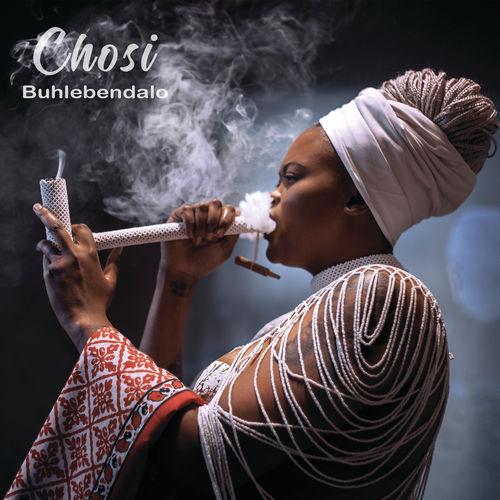 Buhlebendalo – Chosi [Album]