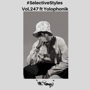 [Listen] Selective Styles Show 247 ft Yolophonik [DJ Mix]   #MixOfTheMonth : September