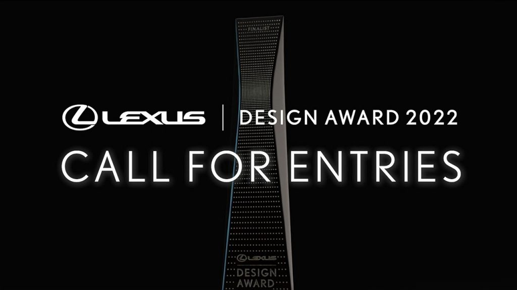LEXUS DESIGN AWARD 2022 ENTRIES OPEN
